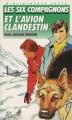 Couverture Les Six Compagnons et l'avion clandestin Editions Hachette (Bibliothèque verte) 1989