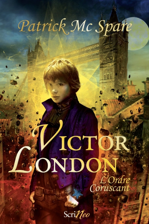 Couverture Victor London, tome 1 : L'ordre coruscant