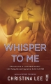 Couverture Between breaths, tome 3 : Whisper to me Editions Intermix 2014