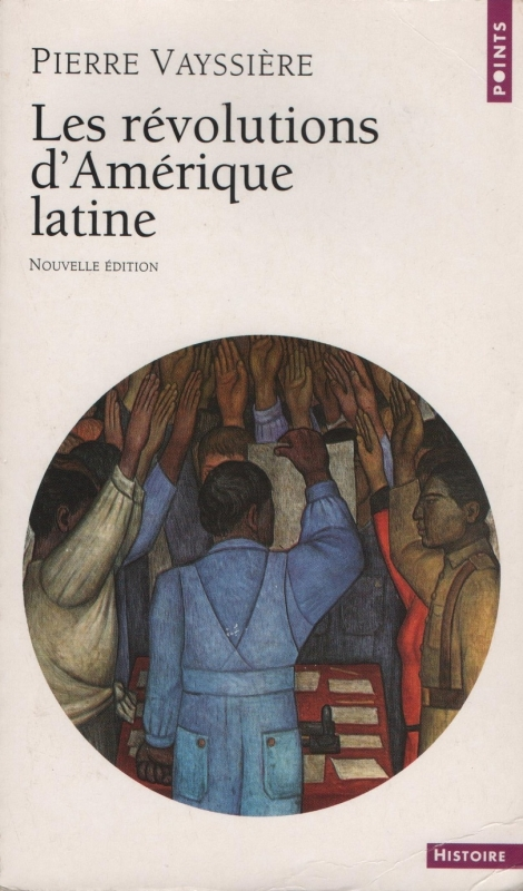 Couverture Les révolutions d'Amérique latine