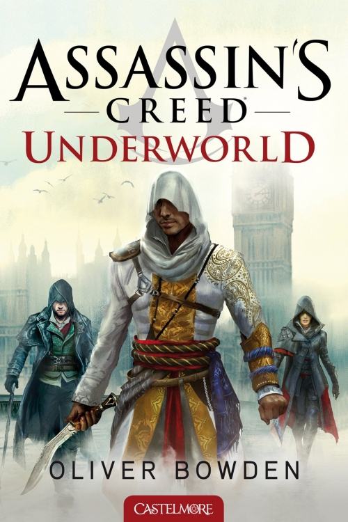 Couverture Assassin's Creed, tome 8 : Underworld