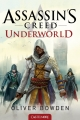 Couverture Assassin's Creed, tome 8 : Underworld Editions Castelmore 2015