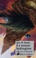 Couverture La sonate hydrogène Editions Robert Laffont (Ailleurs & demain) 2013