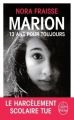 Couverture Marion, 13 ans pour toujours Editions Le Livre de Poche (Littérature & documents) 2015
