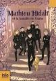 Couverture Mathieu Hidalf, tome 4 : Mathieu Hidalf et la bataille de l'aube Editions Folio  (Junior) 2015