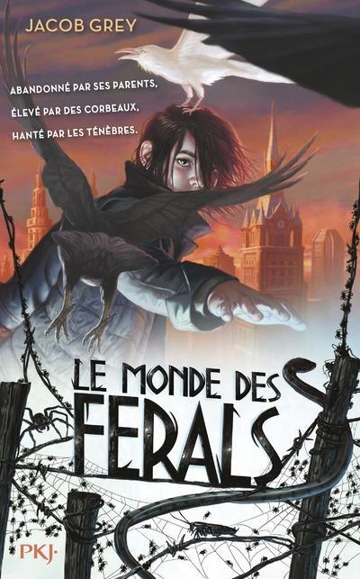 Couverture Le Monde des Ferals, tome 1