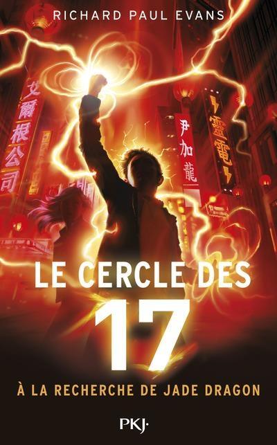 Couverture Le cercle des 17, tome 4 : A la recherche de Jade Dragon