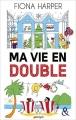 Couverture Ma vie en double Editions Harlequin (&H) 2015