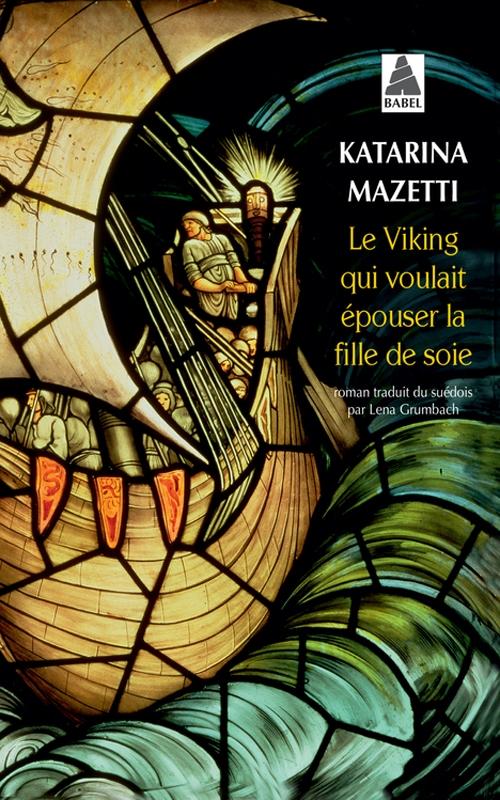 Couverture Le viking qui voulait épouser la fille de soie