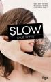 Couverture Stage Dive, tome 4 : Slow Editions JC Lattès (&moi) 2015