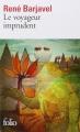 Couverture Le voyageur imprudent Editions Folio  2014