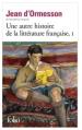 Couverture Une autre histoire de la littérature française, tome 1 Editions Folio  2015
