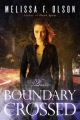 Couverture Boundary Magic, book 1: Boundary Crossed Editions 47North 2015