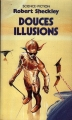 Couverture Douces illusions Editions Presses pocket (Science-fiction) 1987