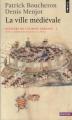 Couverture Histoire de l'Europe urbaine, tome 2 : La ville médiévale Editions Points (Histoire) 2011