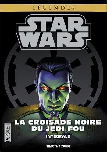 Couverture Star Wars : La croisade noire du Jedi fou, intégrale