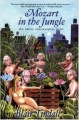 Couverture Mozart in the Jungle: Sex, Drugs and Classical Music Editions Grove Atlantic 2005