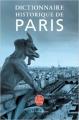 Couverture Dictionnaire historique de Paris Editions Le Livre de Poche (La pochothèque) 2013