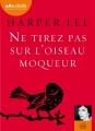 Couverture Ne tirez pas sur l'oiseau moqueur Editions Audiolib 2015
