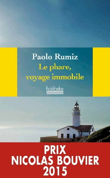 Couverture Le phare, voyage immobile