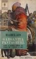 Couverture Gargantua et Pantagruel / Gargantua suivi de Pantagruel Editions Marabout (Bibliothèque Marabout) 1962