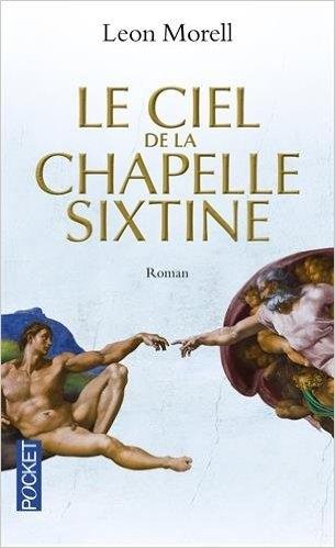 Couverture Le ciel de la chapelle Sixtine