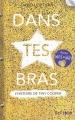 Couverture Dans tes bras : L'histoire de Tiny Cooper Editions Gallimard  (Scripto) 2015