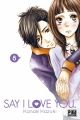 Couverture Say I Love You, tome 08 Editions Pika (Shôjo) 2015