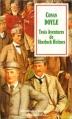 Couverture Trois aventures de Sherlock Holmes Editions Flammarion 1996