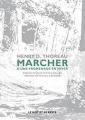 Couverture Balades / De la marche / Marcher & une promenade en hiver / Marcher Editions Le mot et le reste 2011