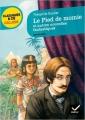 Couverture Le pied de momie et autres nouvelles fantastiques Editions Hatier (Classiques & cie - Collège) 2012