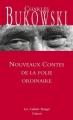 Couverture Nouveaux contes de la folie ordinaire Editions Grasset (Les Cahiers Rouges) 2015