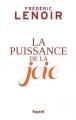 Couverture La puissance de la joie Editions Fayard 2015