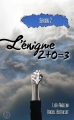 Couverture L'énigme 2 + 0 = 3, tome 2 Editions Sharon Kena (Romance) 2015