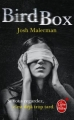 Couverture Bird box Editions Le Livre de Poche (Orbit) 2015