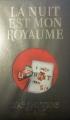 Couverture La nuit est mon royaume Editions France Loisirs 2013