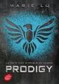 Couverture Legend, tome 2 : Prodigy Editions Le Livre de Poche (Jeunesse) 2015