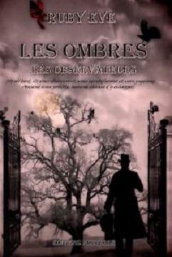 Couverture Les Ombres, tome 1 : Les Observateurs
