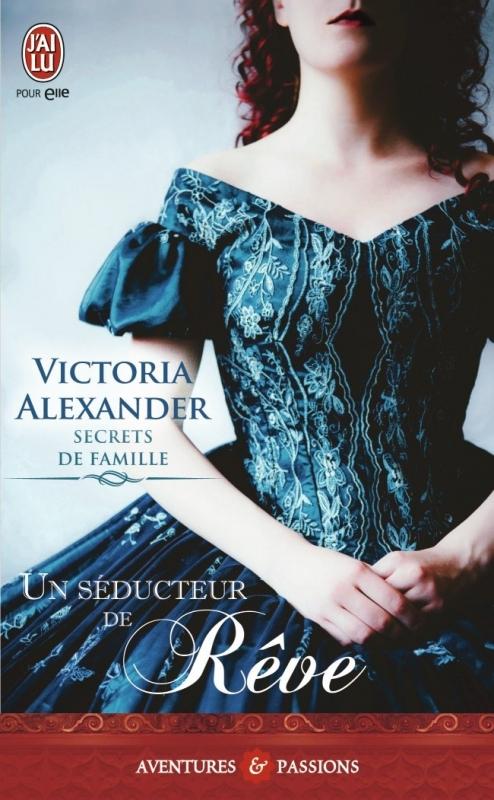 Couverture Secrets de famille, tome 2 : Un séducteur de rêve