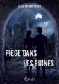 Couverture Piège dans les ruines Editions Rebelle 2015