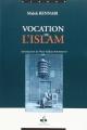 Couverture Vocation de l'Islam Editions Albouraq 2006