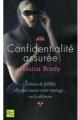 Couverture Confidentialité assurée Editions Fleuve 2010