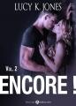 Couverture Encore !, tome 2 Editions Addictives 2015
