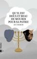 Couverture Qu'il est doux et beau de mourir pour sa patrie Editions PIranha 2015