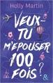 Couverture Veux-tu m'épouser 100 fois ? Editions Harlequin (&H) 2015