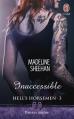 Couverture Hell's horsemen, tome 3 : Inaccessible Editions J'ai Lu (Pour elle - Passion intense) 2015