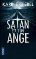 Couverture Satan était un ange Editions Pocket (Thriller) 2015