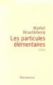 Couverture Les particules élémentaires Editions Flammarion 1998