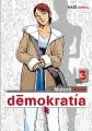 Couverture Démokratía, tome 3 Editions Kazé (Seinen) 2015