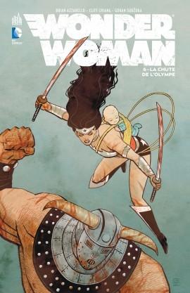 Couverture Wonder Woman (Renaissance), tome 6 : La Chute de l'Olympe